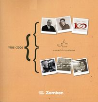 ZAMBON 1906-2006, Milano, Mercurio Srl, 2006