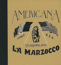 AMERICANA - YEARBOOK 2012 - LA MARZOCCO, S.l., Grafiche Artigianelli, 2012