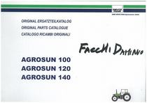 AGROSUN 100-120-140 - Original Ersatzteilkatalog / Original parts catalogue / Catalogo ricambi originali