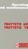 FRUTTETO 60 - FRUTTETO 75 - Operating and maintenance