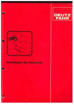 Grundlagen der Hydraulik DEUTZ-FAHR - Werkstatthandbuch