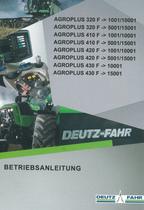 AGROPLUS 320 F ->1001/10001 - AGROPLUS 320 F ->5001/15001 - AGROPLUS 410 F ->1001/10001 - AGROPLUS 410 F ->5001/15001 - AGROPLUS 420 F ->1001/10001 - AGROPLUS 420 F ->5001/15001 - AGROPLUS 430 F ->10001 - AGROPLUS 430 F ->15001 - Betriebsanleitung