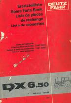 DX 6.50 - Ersatzteilliste / Spare parts book / Liste de pièces de rechange / Lista de repuestos