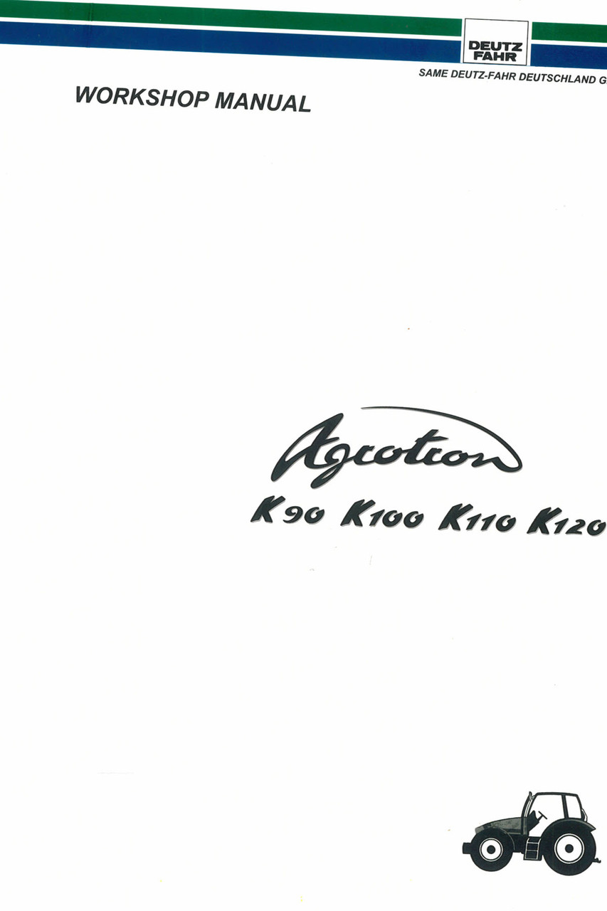 AGROTRON K 90 - 100 - 110 - 120 - Workshop manual