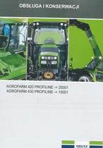 AGROFARM 420 PROFILINE -> 25001 - AGROFARM 430 PROFILINE -> 15001 - Obsluga i konserwacji