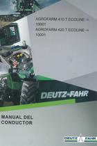 AGROFARM 410 T ECOLINE ->10001 - AGROFARM 420 T ECOLINE ->10001 - Manual del conductor
