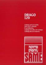 DRAGO 120 - Catalogo Parti di Ricambio
