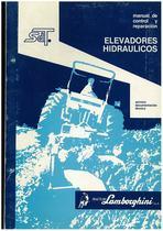 Elevadores Hidraulicos - Manual de Control y Reparaciòn