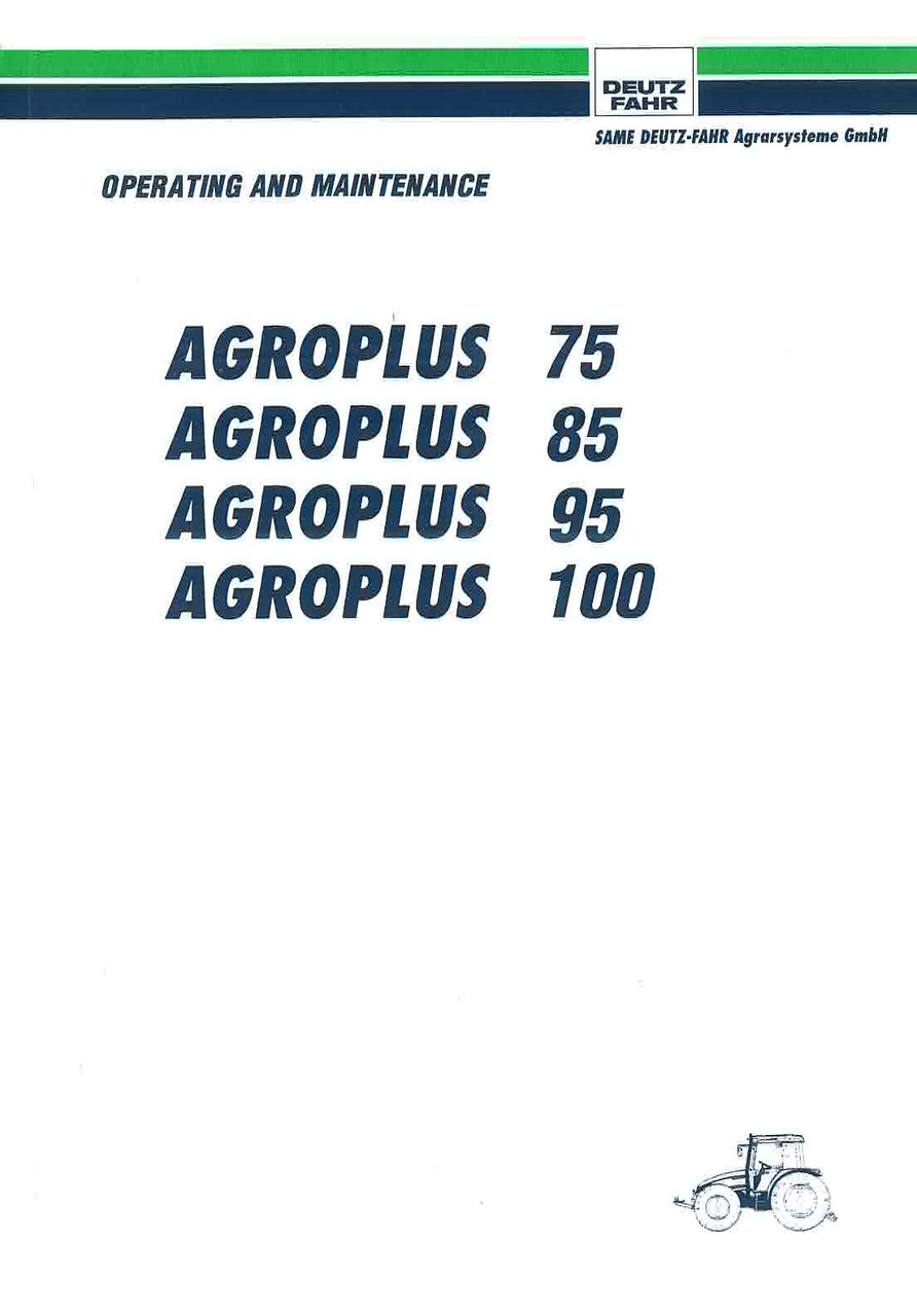 AGROPLUS 75-85-95-100 - Operating and Maintenance