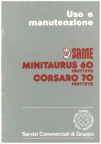 MINITAURUS 60 FRUTTETO - CORSARO 70 FRUTTETO - Libretto uso & manutenzione