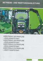 AGROTRON K 420 PROFILINE -> ZKDL520400TD15001 - AGROTRON K 430 PROFILINE -> ZKDL540400TD15001 - AGROTRON K 610 PROFILINE -> ZKDL530400TD15001 - AGROTRON K 610 PROFILINE -> ZKDT710200TD15001 - Betriebs - und Wartungsanleitung