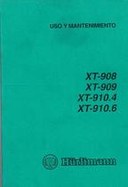 XT 908 - 909 - XT 910.4 - 910.6 - Uso y Mantenimiento