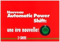Nouveau Automatic Power Shift