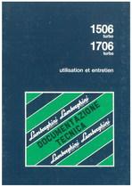 1506 TURBO - 1706 TURBO - Utilisation et Entretien