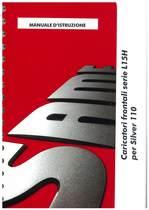 CARICATORI FRONTALI SERIE L15H per SILVER 110 - Uso e manutenzione