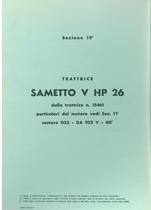 Sez. 19 - SAMETTO V 26 Hp - Catalogo Parti di Ricambio / Catalogue de pièces de rechange / Spare parts catalogue / Ersatzteilliste / Lista de repuestos