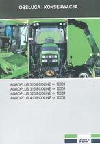AGROPLUS 310 ECOLINE -> 10001 - AGROPLUS 315 ECOLINE - > 10001 - AGROPLUS 320 ECOLINE -> 10001 - AGROPLUS 410 ECOLINE -> 10001 - Obsługa i konserwacja