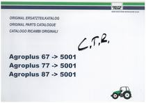 AGROPLUS 67-77-87 - Original Ersatzteilkatalog / Original parts catalogue / Catalogo ricambi originali