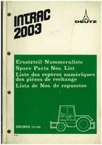INTRAC 2003 - Ersatzteil-Nummerliste / Spare Parts - Nos. List / Liste de Repéres Numerique de Rechange / Lista de Nos. De Repuestos