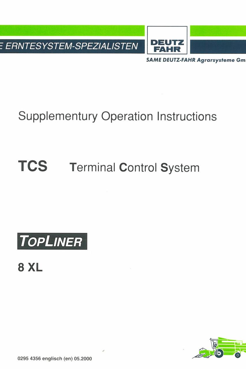 TCS TOPLINER 8 XL - Supplementury operation instructions