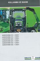 AGROFARM 410 ->25001 - AGROFARM 410 ->30001 - AGROFARM 420 ->25001 - AGROFARM 420 ->30001 - AGROFARM 430 ->25001 - AGROFARM 430 ->30001 - Kullanma ve bakim