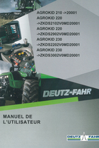 AGROKID 210 ->20001 - AGROKID 220 ->ZKDS2102V0MD20001 - AGROKID 220 ->ZKDS2902V0MD20001 - AGROKID 230 ->ZKDS2202V0MD20001 - AGROKID 230 ->ZKDS3002V0MD20001 - Manuel de l'utilisateur
