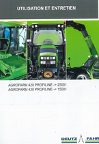AGROFARM 420 PROFILINE -> 25001 - AGROFARM 430 PROFILINE -> 15001 - Utilisation et entretien