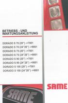 DORADO S 70 (20'') ->7001 - DORADO S 70 (24'' 28'') ->9001 - DORADO S 75 (20'') ->7001 - DORADO S 75 (24'' 28'') ->9001 - DORADO S 90 (20'') ->7001 - DORADO S 90 (24'' 28'') ->9001 - DORADO S 100 (20'') ->7001 - DORADO S 100 (24'' 28'') ->9001 - Betriebs - und Wartungsanleitung