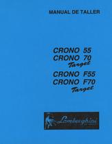 CRONO 55 TARGET - CRONO 70 TARGET - CRONO F 55 TARGET - CRONO F 70 TARGET - Manual de taller