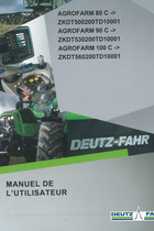 AGROFARM 80 C ->ZKDT500200TD10001 - AGROFARM 90 C ->ZKDT530200TD10001 - AGROFARM 100 C ->ZKDT560200TD10001 - Manuel de l'utilisateur
