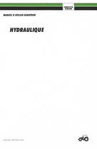 HYDRAULIQUE AGROTRON 4.70 - 4.80 - 4.85 - 4.90 - 4.95 - 6.00 - 6.05 - 6.15 - 6.20 - 6.30 - 6.45 - Manuel d'atelier