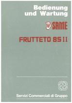 FRUTTETO 85 II - Bedienung und wartung