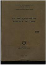 UTENTI MOTORI AGRICOLI (UMA), La meccanizzazione agricola in Italia, Roma, UMA Statistica, 1982