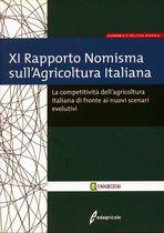 XI Rapporto Nomisma sull'Agricoltura Italiana, Milano, Edagricole, 2008