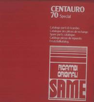 CENTAURO 70 SPECIAL - Catalogo Parti di Ricambio / Catalogue de pièces de rechange / Spare parts catalogue / Ersatzteilliste / Lista de repuestos