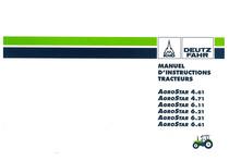 AGROSTAR 4.61-4.71-6.11-6.21-6.31-6.61 - Utilisation et Entretien