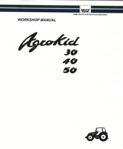 AGROKID 30 - AGROKID 40 - AGROKID 50 - Workshop manual