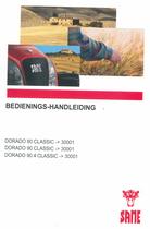 DORADO 80 CLASSIC ->30001 - DORADO 90 CLASSIC ->30001 - DORADO 90.4 CLASSIC ->30001 - Bedienings-handleiding