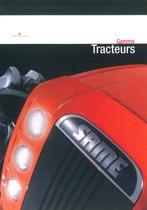 Gamme Tracteurs // Gamma Trattori
