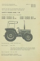 Report test of safety frame SAME T 26 mounted on agricultural tractors SAME Taurus 60, SAME Taurus 60 DT, SAME Taurus 60 V and SAME Taurus 60 V DT