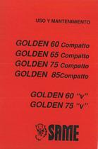 GOLDEN 60 - 65 - 75 - 85 COMPATTO - GOLDEN 60 - 75 V Uso y Mantenimiento