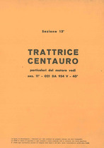 Sez. 13 - CENTAURO - Catalogo Parti di Ricambio / Catalogue de pièces de rechange / Spare parts catalogue / Ersatzteilliste / Lista de repuestos