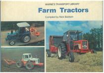 BALDWIN Nick, FARM TRACTORS, Londra, Frederck Warne & Co Ltd, 1977