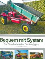 KÜHNSTETTER Albert, Bequem mit System. Die Geschichte des Geräteträgers, Historische Landtechnik Österreich, 2018