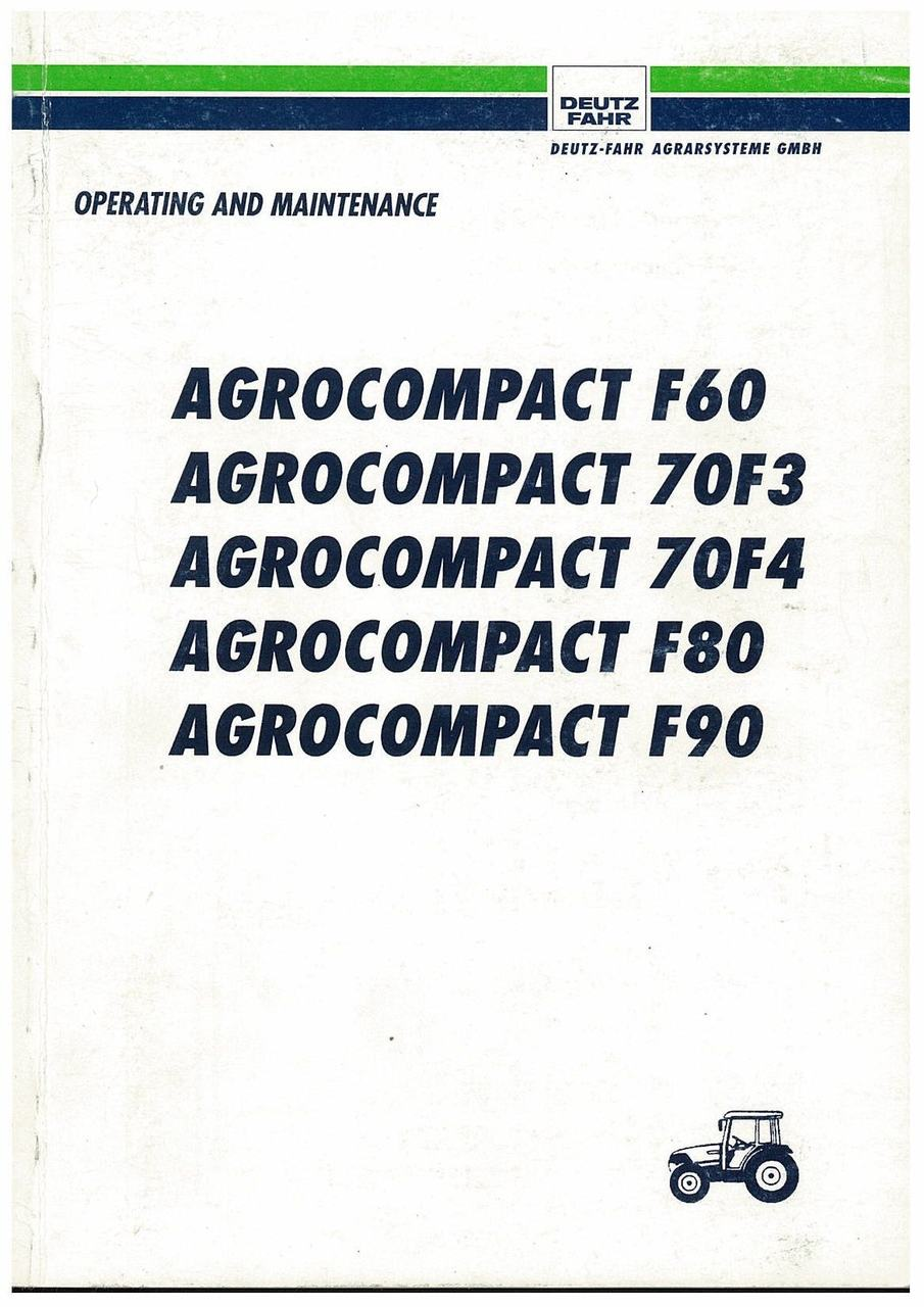 AGROCOMPACT F 60-70 F3-70 F4-80-90 - Operating and