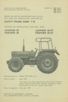 Report test of safety frame SAME T 24 mounted on agricultural tractors SAME Leopard 85, SAME Leopard 85 DT, SAME Panther 90 and SAME Panther 90 DT