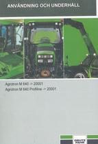 AGROTRON M 640 ->20001 - AGROTRON M 640 PROFILINE ->20001 - Användning och underhâll