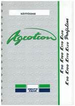 AGROTRON K 90-100-110-120 K PROFILINE - Käyttöohje