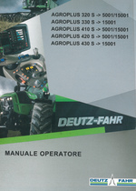 AGROPLUS 320 S ->5001/15001 - AGROPLUS 330 S ->15001 - AGROPLUS 410 S ->5001/15001 - AGROPLUS 420 S ->5001/15001 - AGROPLUS 430 S ->15001 - Manuale operatore