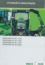 AGROFARM 410 TB ->1001 - AGROFARM 410 TB ->5001 - AGROFARM 420 TB ->1001 - AGROFARM 420 TB ->5001 - Uso e manutenção